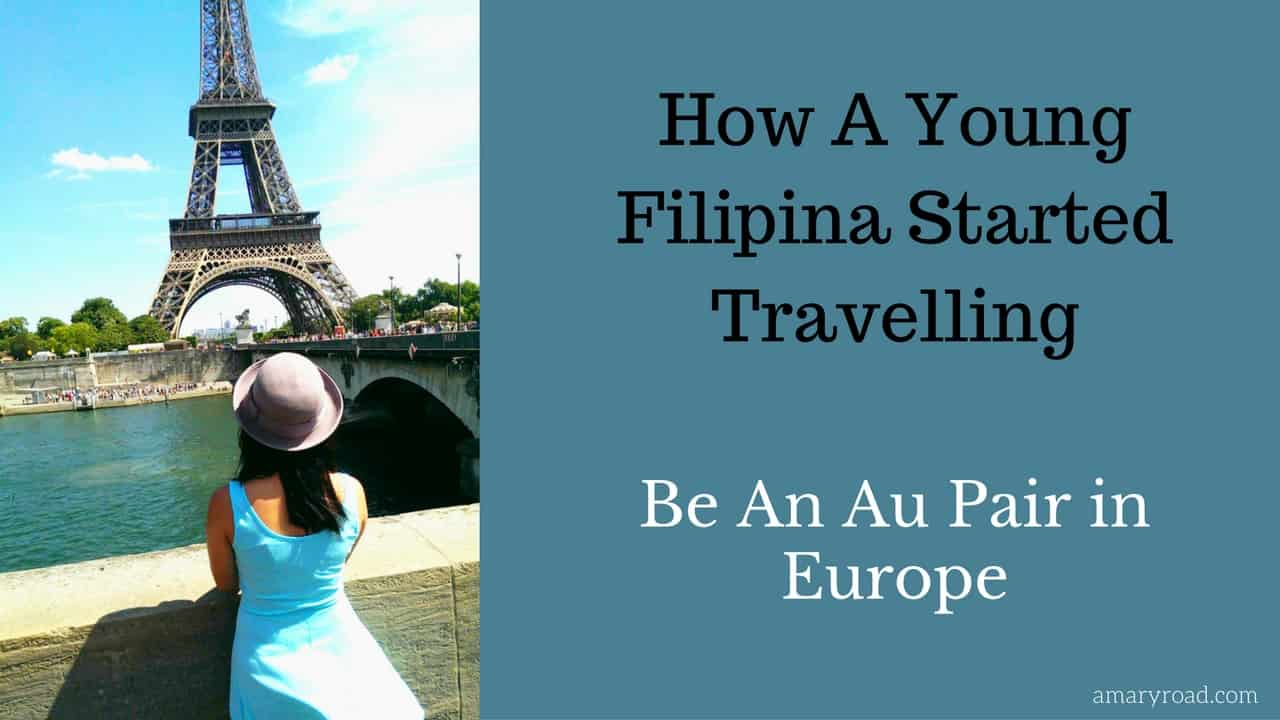 How a young filipina started travelling aupair in Europe