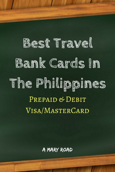 Best Travel Bank Cards In The Philippines - Prepaid & Debit Visa