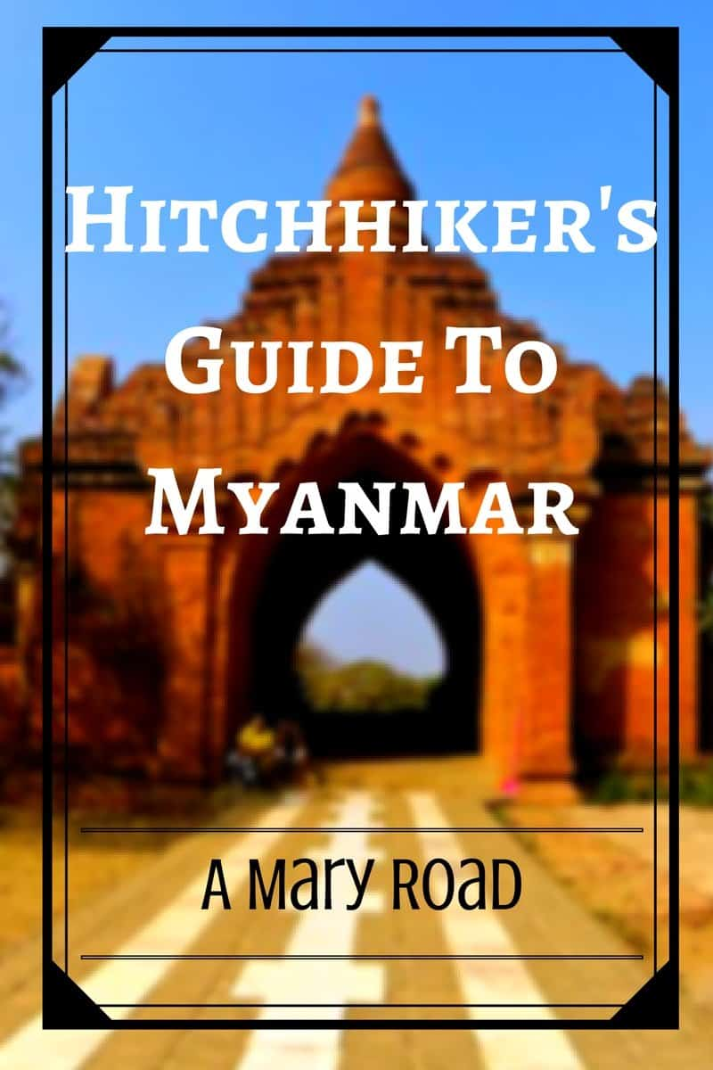 hitchhiker's guide to myanmar