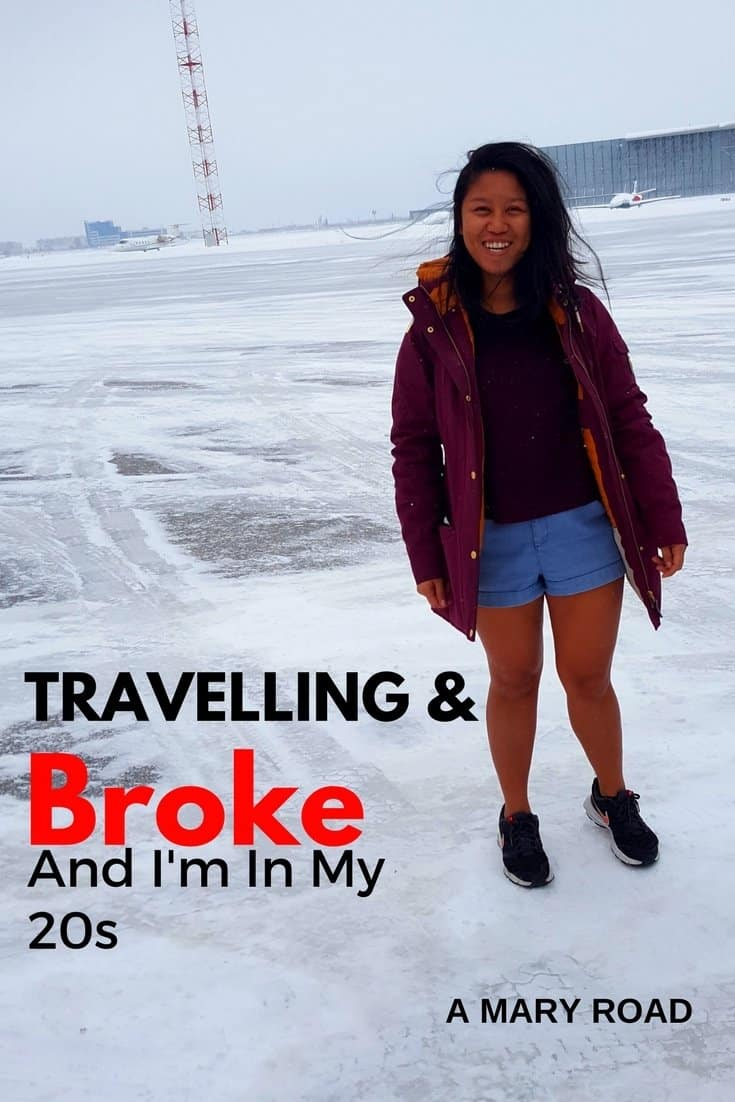 Travelling And Broke And I'm In My 20s
