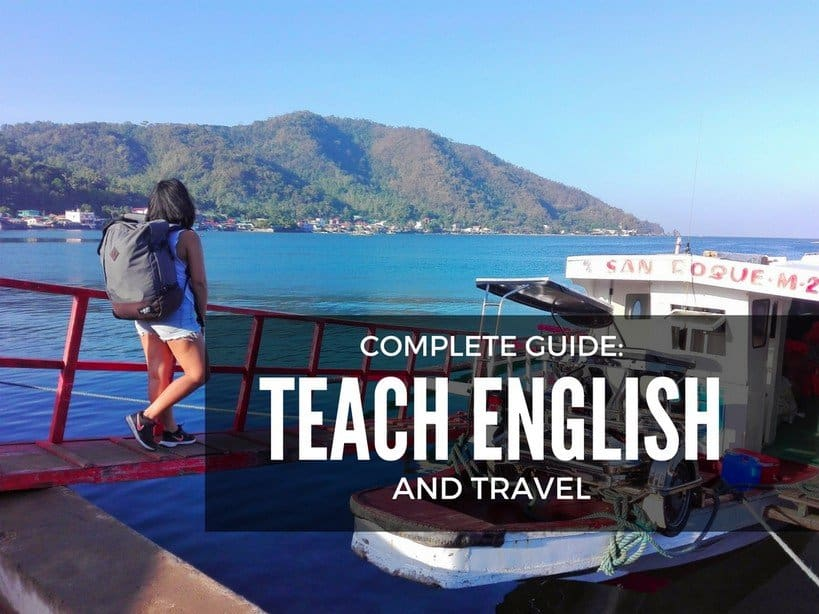 COMPLETE GUIDE- Start Funding Your Travel Through Teaching English