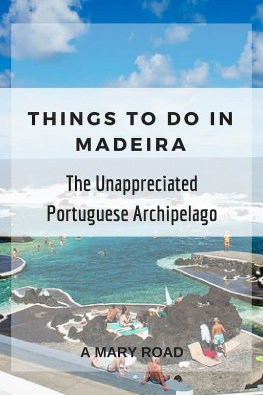 here are Things to Do in Madeira that you must not miss, public pools, visiting funchal, hiking in Madeira, and tours in madeira!