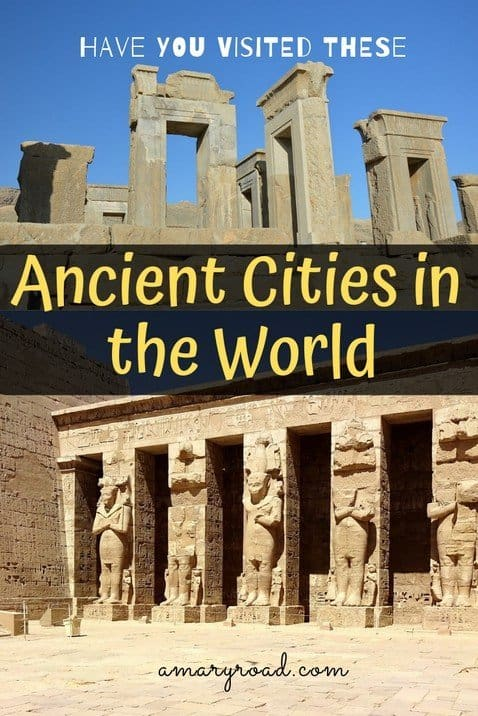 Have you visited these stunning ancient cities in the world? Or are you on a world tour and planning to see as many old cities as much as possible? Here are some ideas you might want to consider. #ancientcities #lostcities