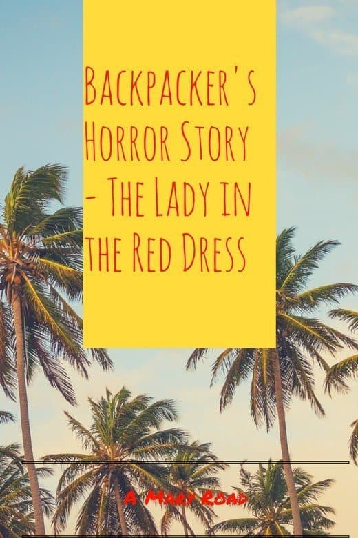backpackers horror story lady red dress mary road