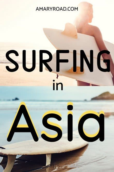 Where to surf in Asia? A list of best surfing spots in Asia; surfing level, wave height, cost, the best time to go, learn about surfing in Asia #surfing #surfingspots #surfinasia #asiasurfspot #traveltips #bucketlisttravel #travelideas #travelguide #amazingdestinations #traveltheworld via @amaryroad