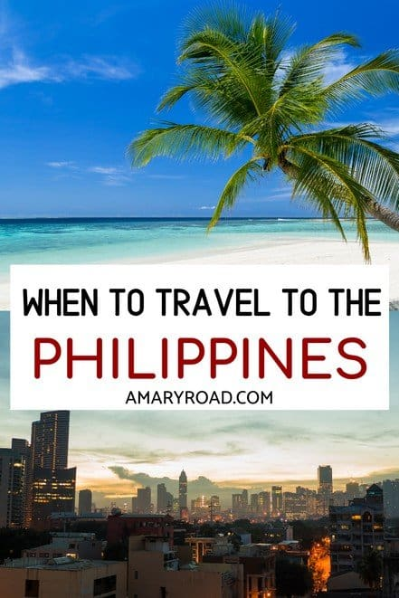 Planning your trip to the Philippines? Understand and find out the best time to travel to the Philippines depending on the activities you want to do #philippinestravel #besttimetogo #traveltips #bucketlisttravel #travelideas #travelguide #amazingdestinations #traveltheworld via @amaryroad